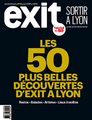 EXIT, le magazine des sorties à Lyon
